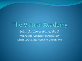 The Virtual Academy