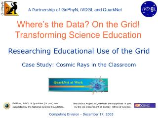 Where's the Data? On the Grid! Transforming Science Education