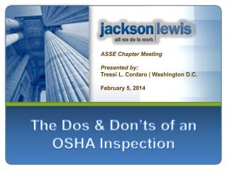 The Dos & Don'ts of an OSHA Inspection