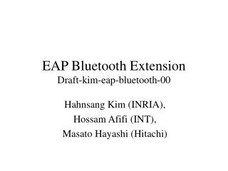 EAP Bluetooth Extension Draft-kim-eap-bluetooth-00