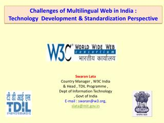 Challenges of Multilingual Web in India :  Technology  Development & Standardization Perspective