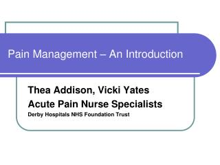 Pain Management – An Introduction