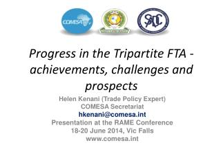 Progress in the Tripartite FTA - achievements, challenges and prospects