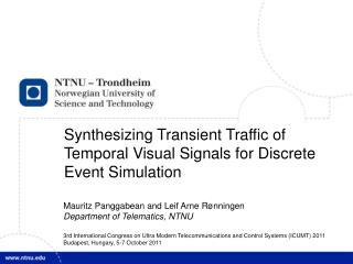 How to synthesize temporal visual  signals as transient input traffic for