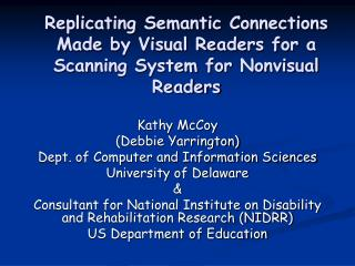 Kathy McCoy (Debbie Yarrington) Dept. of Computer and Information Sciences University of Delaware