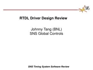 RTDL Driver Design Review