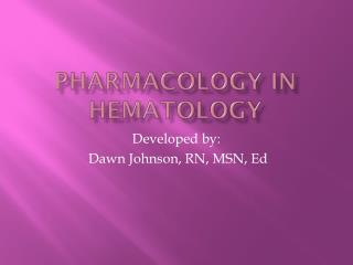 Pharmacology in Hematology