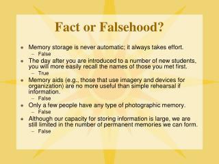 Fact or Falsehood?