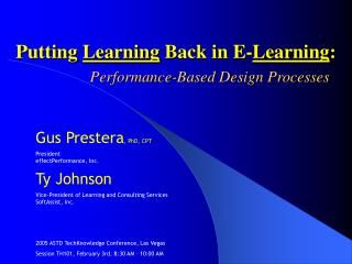 Putting  Learning  Back in E- Learning :