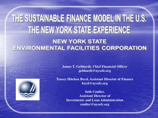 James T. Gebhardt, Chief Financial Officer gebhardt@nysefc.org Tracey Hitchen Boyd, Assistant Director of Finance boyd@n