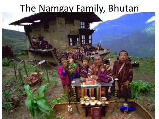 The  Namgay  Family, Bhutan