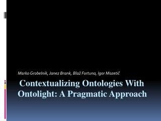 Contextualizing Ontologies With  Ontolight : A Pragmatic Approach