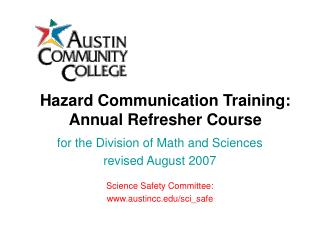 Hazard Communication Training:   Annual Refresher Course