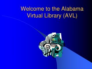 Welcome to the Alabama Virtual Library (AVL)