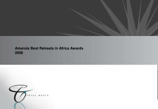Amarula Best Retreats in Africa Awards 2008