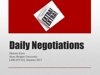 Daily Negotiations