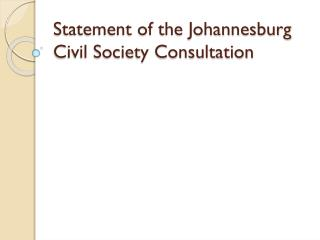 Statement of the Johannesburg Civil Society Consultation
