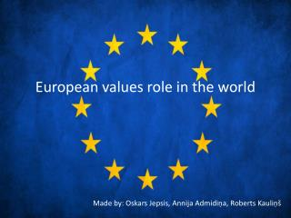 European values ​​ role in  the world