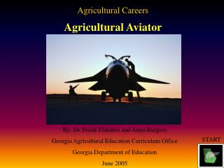 Agricultural Careers Agricultural Aviator