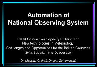Automation of  National Observing System
