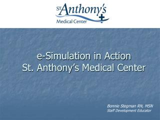 e-Simulation in Action   St. Anthony's Medical Center