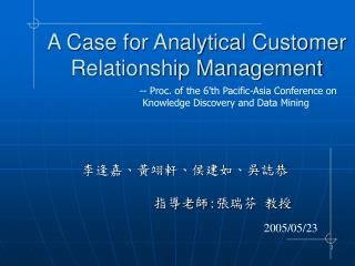 A Case for Analytical Customer Relationship Management