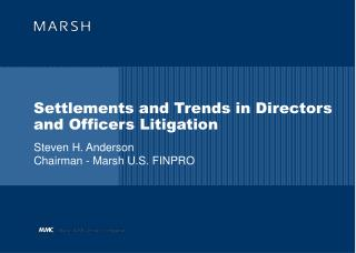 Settlements and Trends in Directors and Officers Litigation
