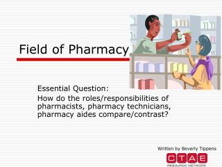 Field of Pharmacy