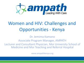 Women and HIV: Challenges and Opportunities - Kenya