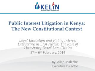 Public Interest Litigation in Kenya: The New Constitutional Context