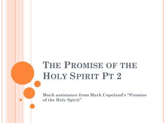 The Promise of the Holy Spirit Pt 2