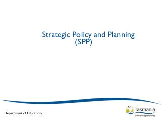 Strategic Policy and Planning (SPP)