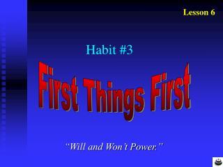 Habit #3