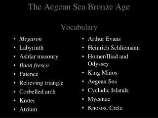 The Aegean Sea Bronze Age Vocabulary