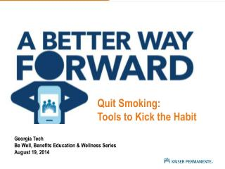 Georgia Tech Be Well, Benefits Education & Wellness Series August 19, 2014
