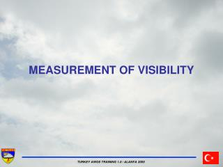 MEASUREMENT OF VISIBILITY