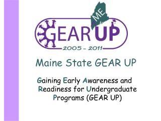 Maine State GEAR UP