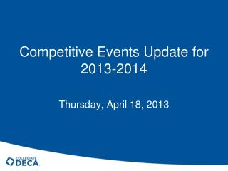 Competitive Events Update for 2013-2014