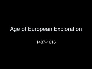 Age of European Exploration