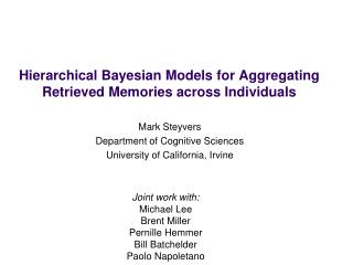 Hierarchical Bayesian Models for Aggregating Retrieved Memories across Individuals