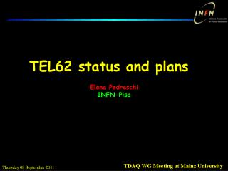 TEL62 status and plans