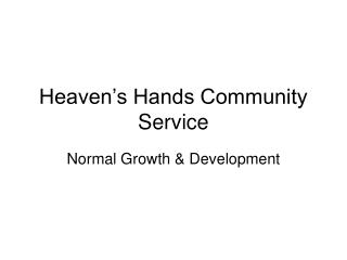Heaven's Hands Community Service