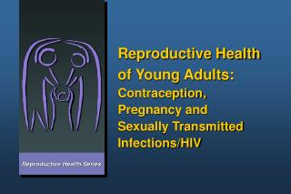Reproductive Health Series
