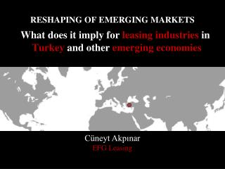 RESHAPING OF EMERGING MARKETS