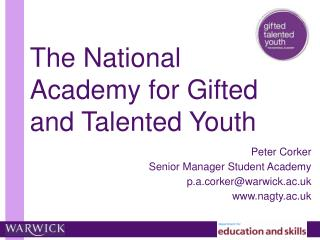 The National Academy for Gifted and Talented Youth