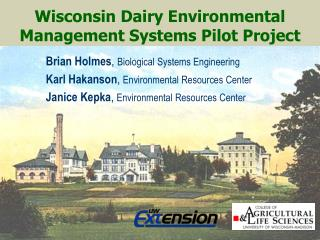 Wisconsin Dairy Environmental Management Systems Pilot Project
