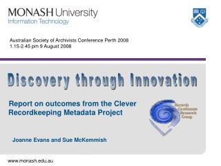 Australian Society of Archivists Conference Perth 2008  1.15-2.45 pm 9 August 2008