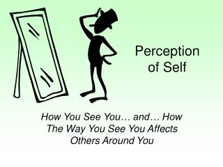 Perception of Self