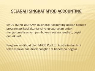 SEJARAH SINGKAT MYOB ACCOUNTING