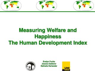 Measuring Welfare and Happiness The Human Development Index